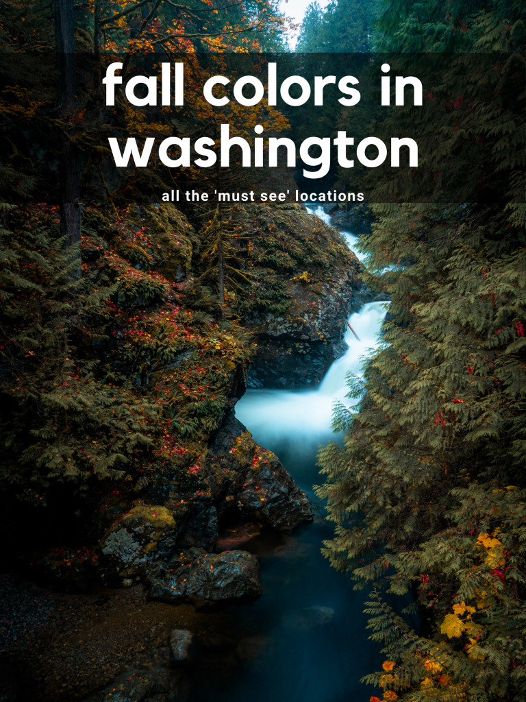 Fall Colors in Washington - Must See Locations